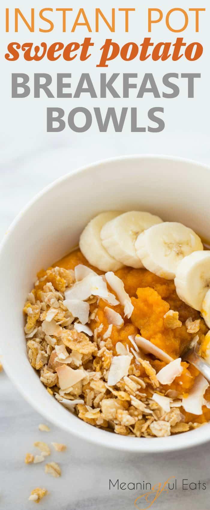 Instant Pot Sweet Potato Breakfast Bowls! An easy, healthy and filling breakfast! #glutenfree #dairyfree #vegan