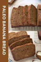 image for pinterest of paleo banana bread slices on cooling rack