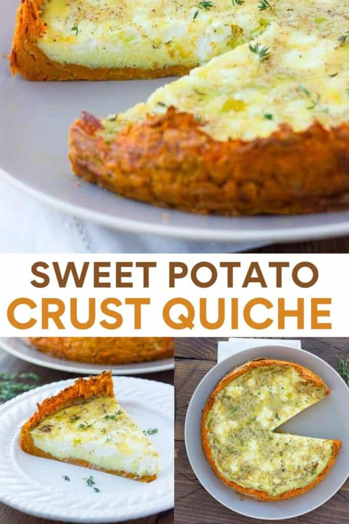 image for pinterest of how to make sweet potato crust quiche