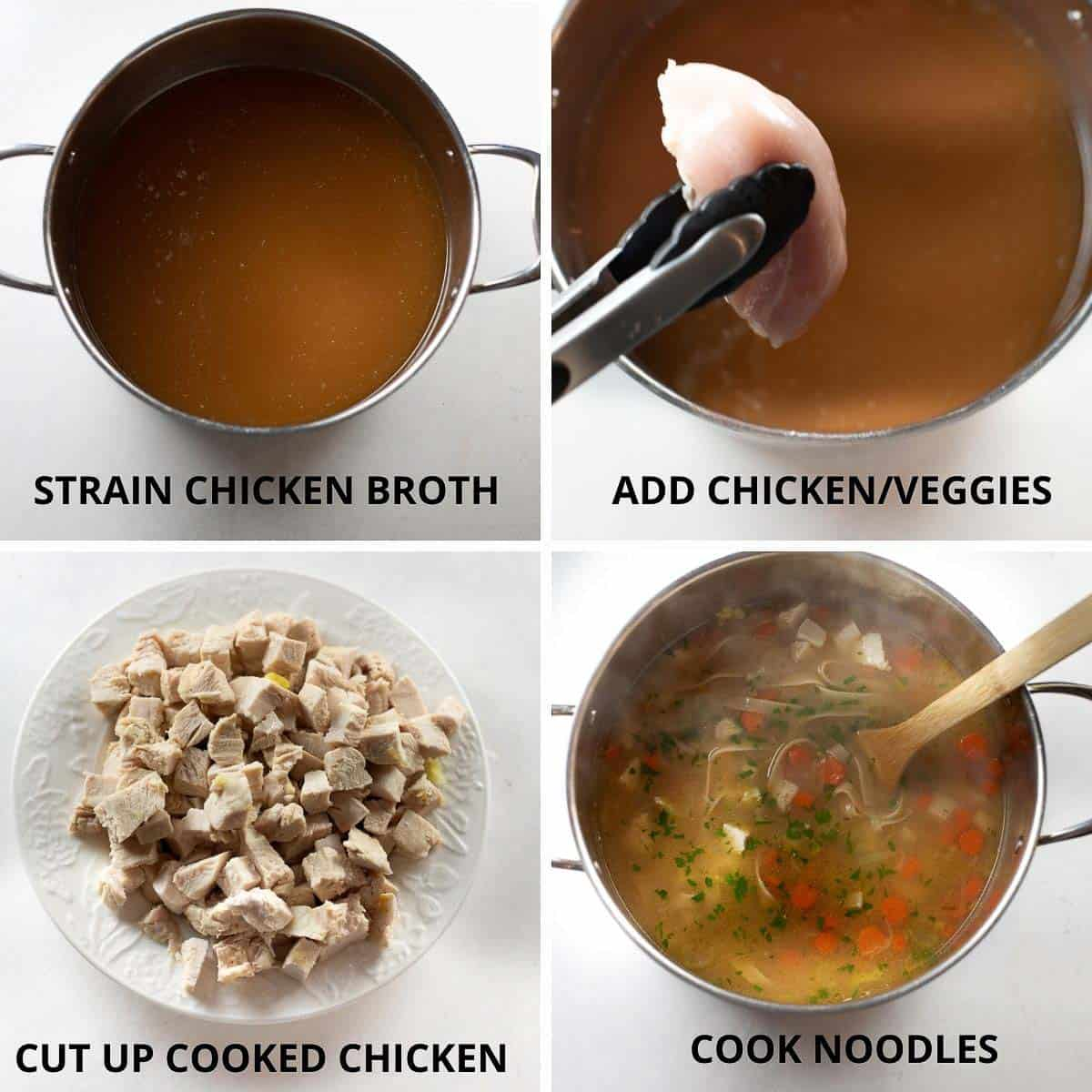 step by step photo collage of how to finish the chicken noodle soup